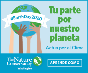 TNC-WA_El Mundo Earth Month ad_300x250